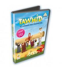 Tawhid, le message des...