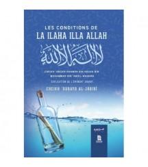 Les conditions de La ilaha...