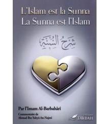 L'Islam est la Sunna et la...