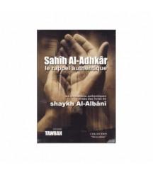 Sahih Al Adhkar : le rappel...